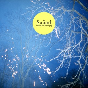 SAÅAD - Delayed Summer