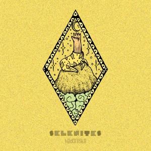 """SELENITES - Hedoniste 10"""""""
